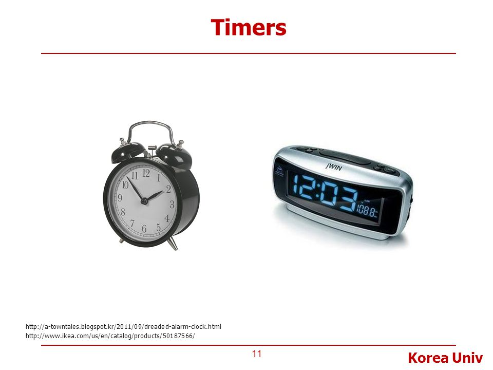 Timers http://a-towntales.blogspot.kr/2011/09/dreaded-alarm-clock.html