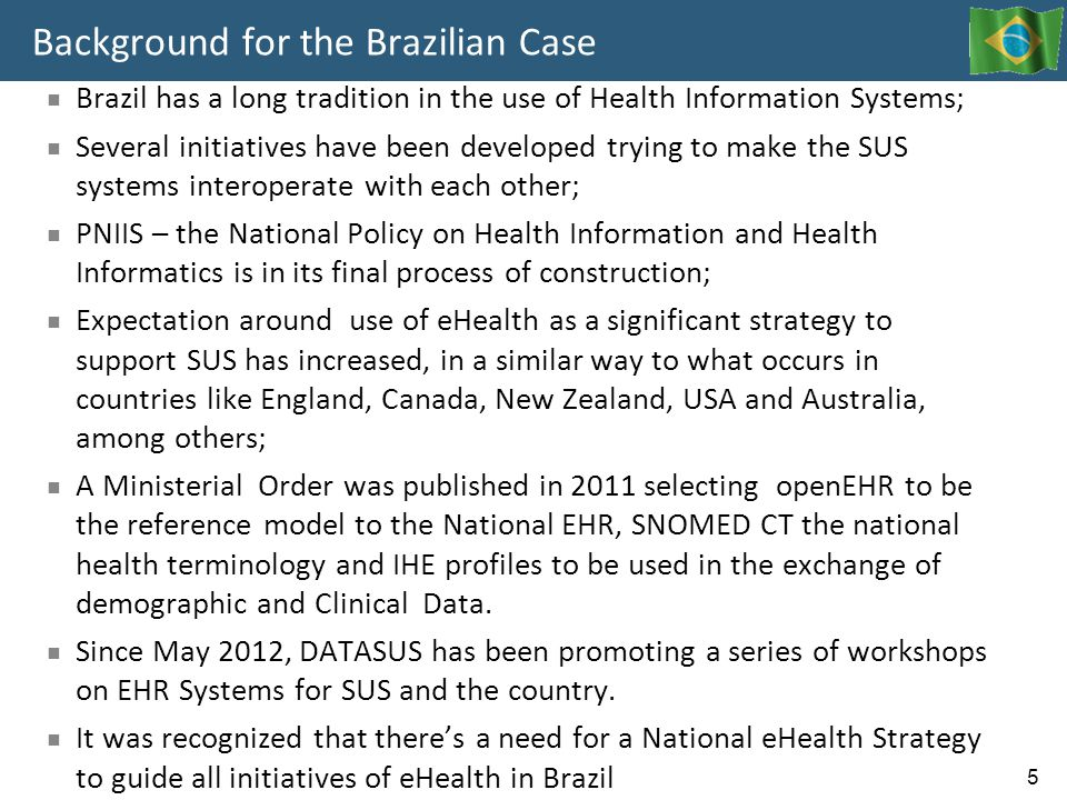 Background for the Brazilian Case