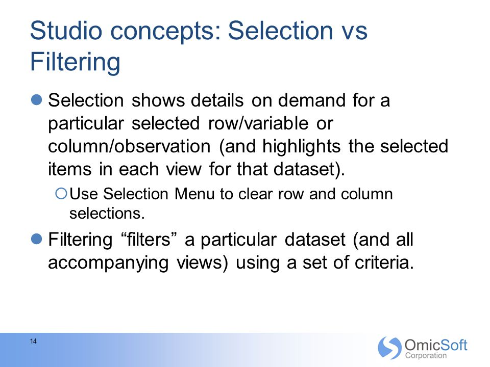 Studio concepts: Selection vs Filtering