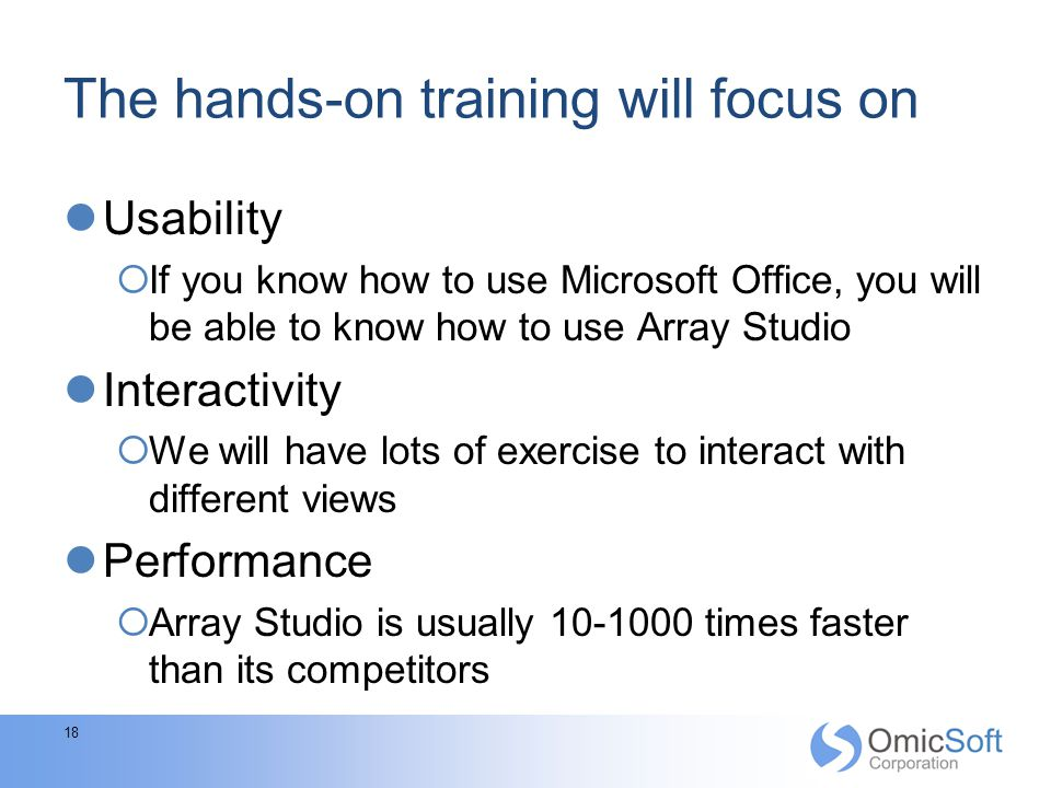 The hands-on training will focus on