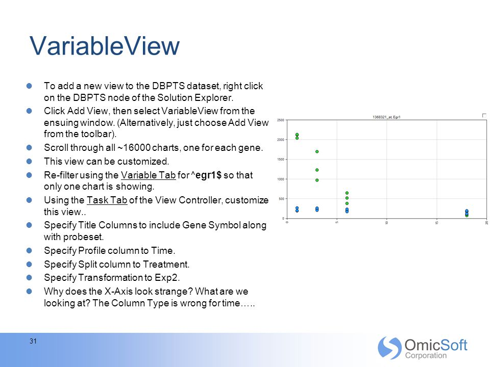 VariableView To add a new view to the DBPTS dataset, right click on the DBPTS node of the Solution Explorer.