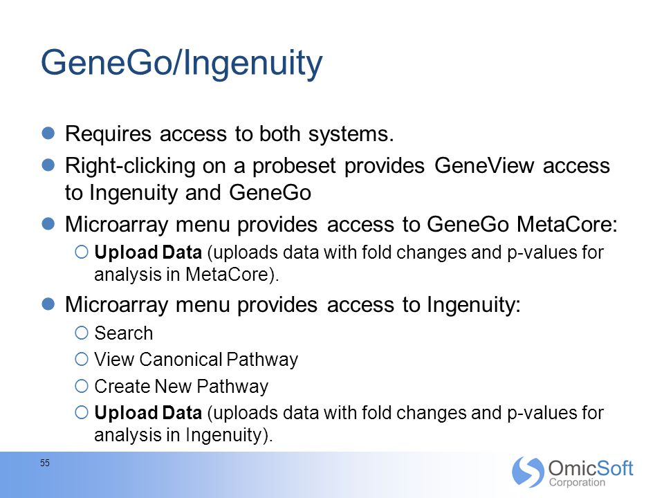 GeneGo/Ingenuity Requires access to both systems.