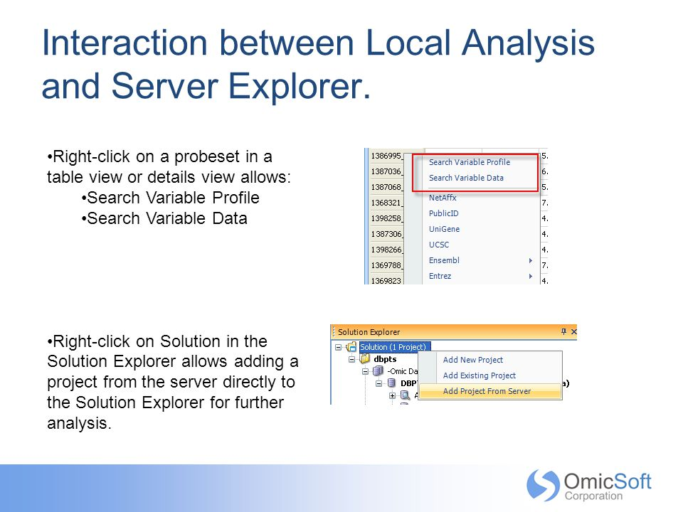 Interaction between Local Analysis and Server Explorer.