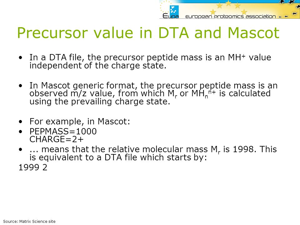 Precursor value in DTA and Mascot