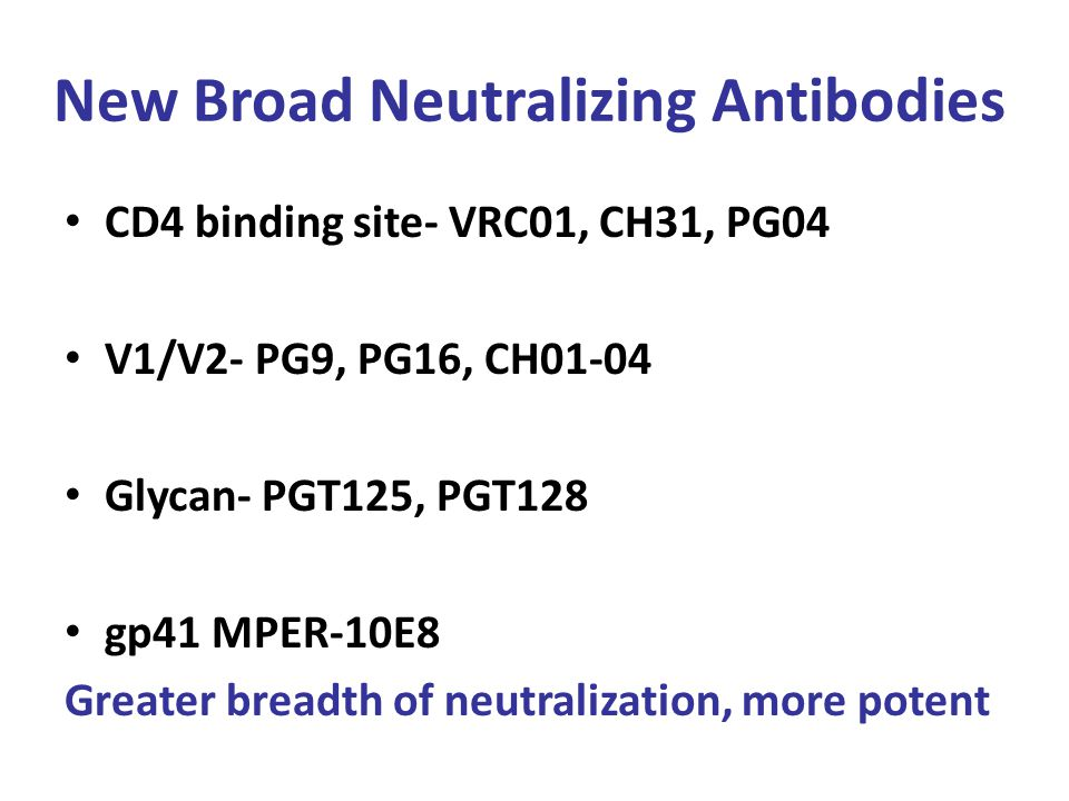 New Broad Neutralizing Antibodies