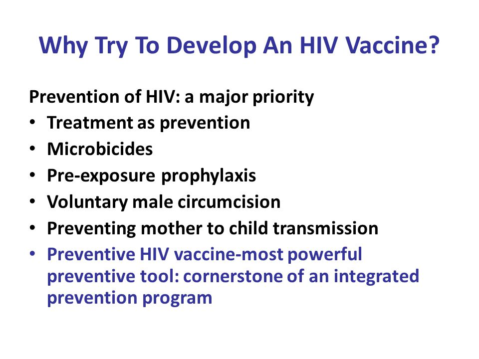 Why Try To Develop An HIV Vaccine