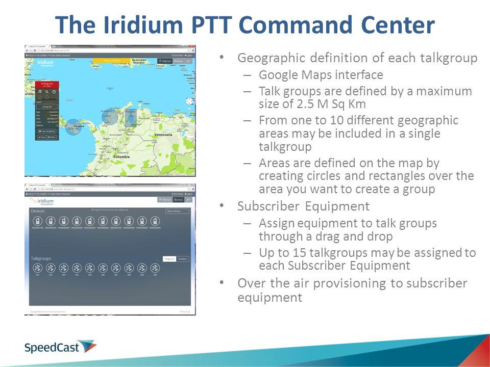 The Iridium PTT Command Center