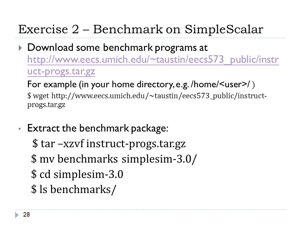 Exercise 2 – Benchmark on SimpleScalar