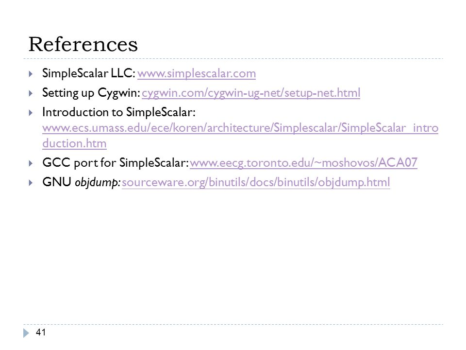 References SimpleScalar LLC:
