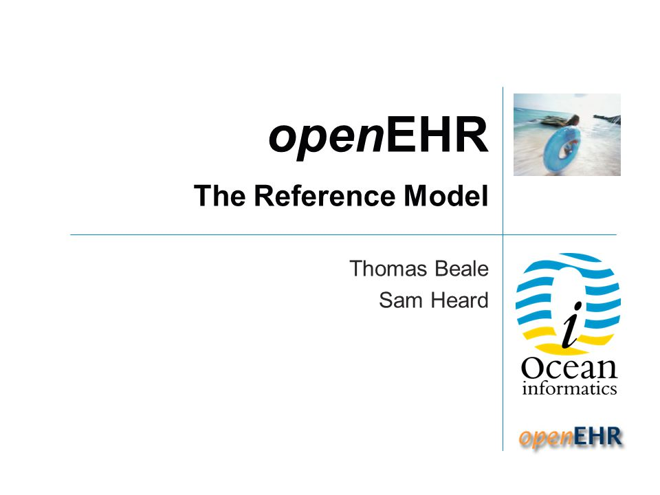 openEHR The Reference Model