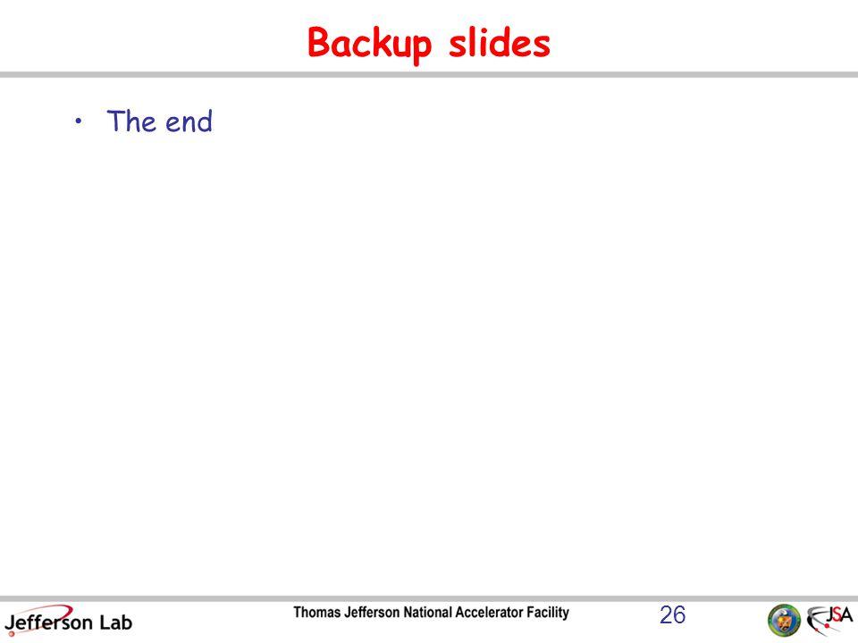 Backup slides The end