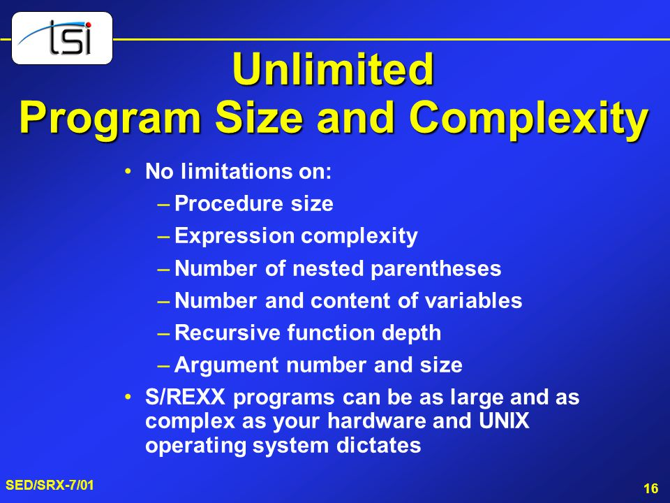 Unlimited Program Size and Complexity