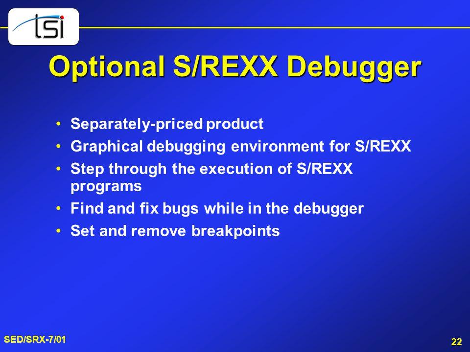 Optional S/REXX Debugger