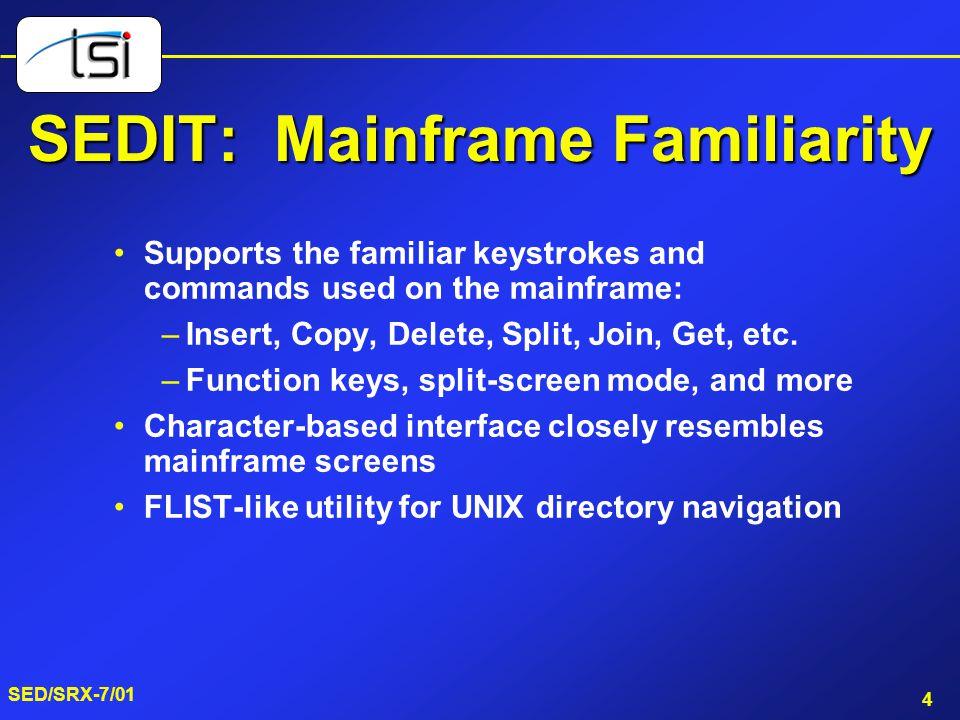 SEDIT: Mainframe Familiarity