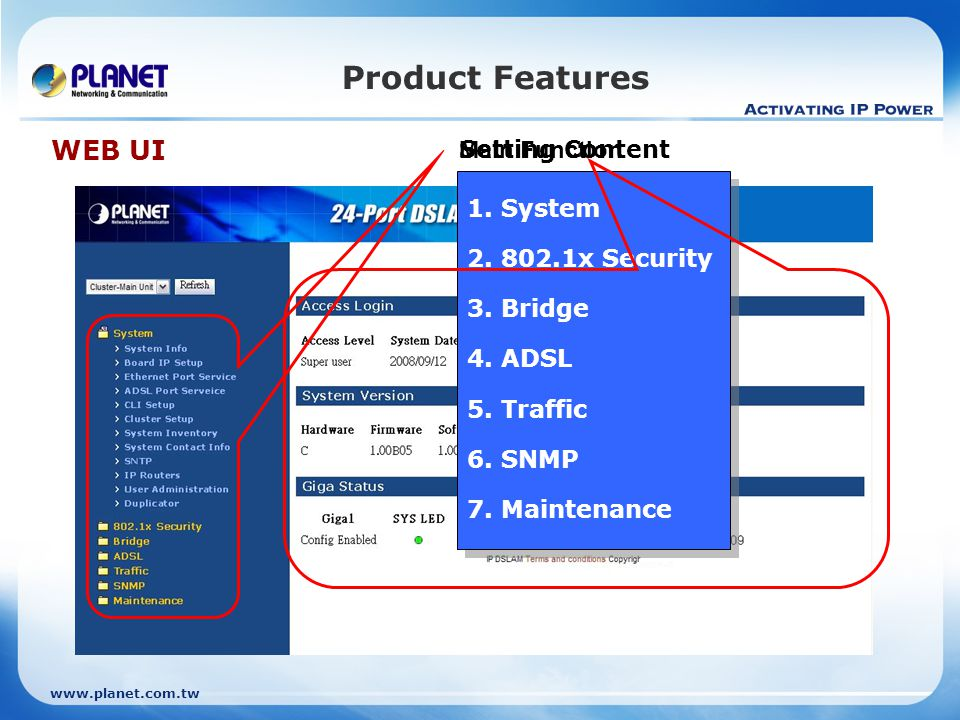 Product Features WEB UI Setting Content Main Function 1. System