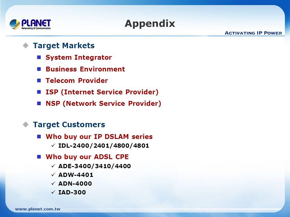 Appendix Target Markets Target Customers System Integrator