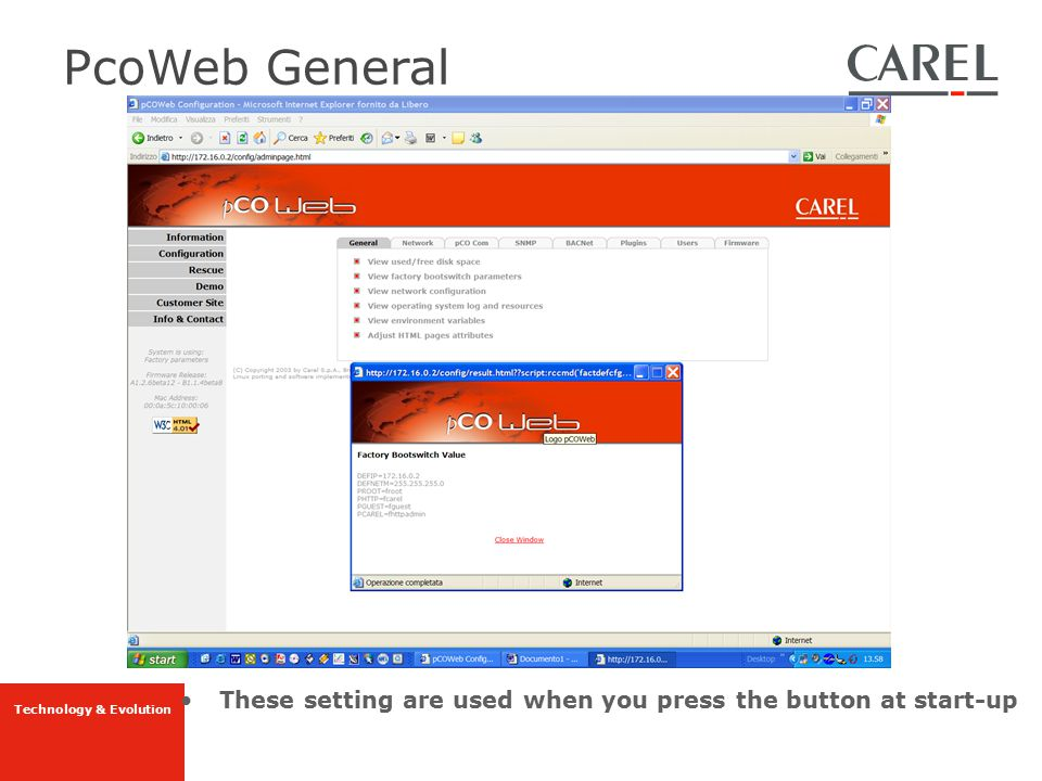 PcoWeb General These setting are used when you press the button at start-up