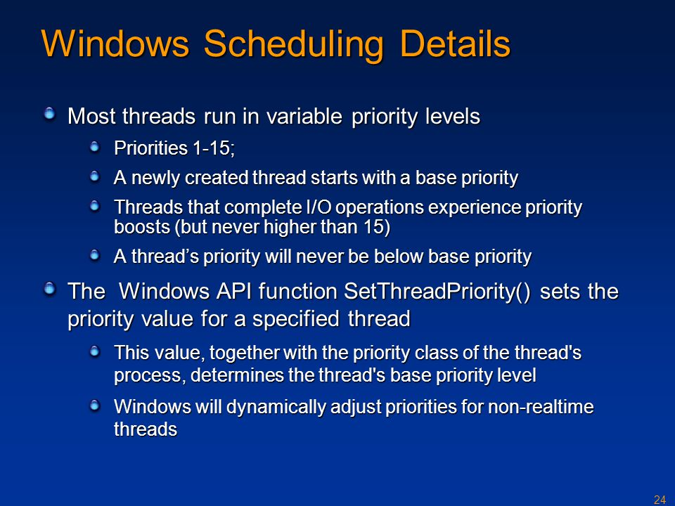 Windows Scheduling Details