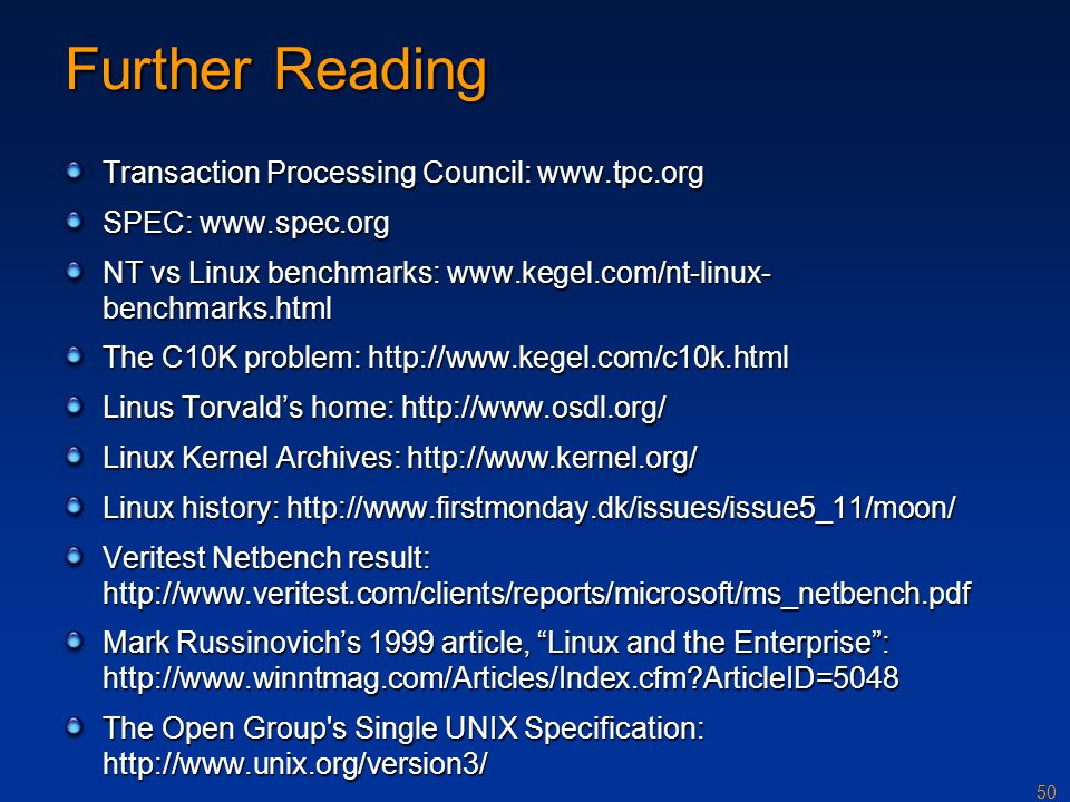 Further Reading Transaction Processing Council: www.tpc.org