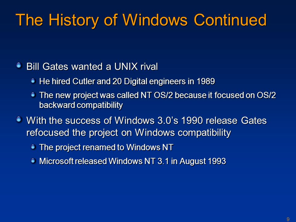 The History of Windows Continued