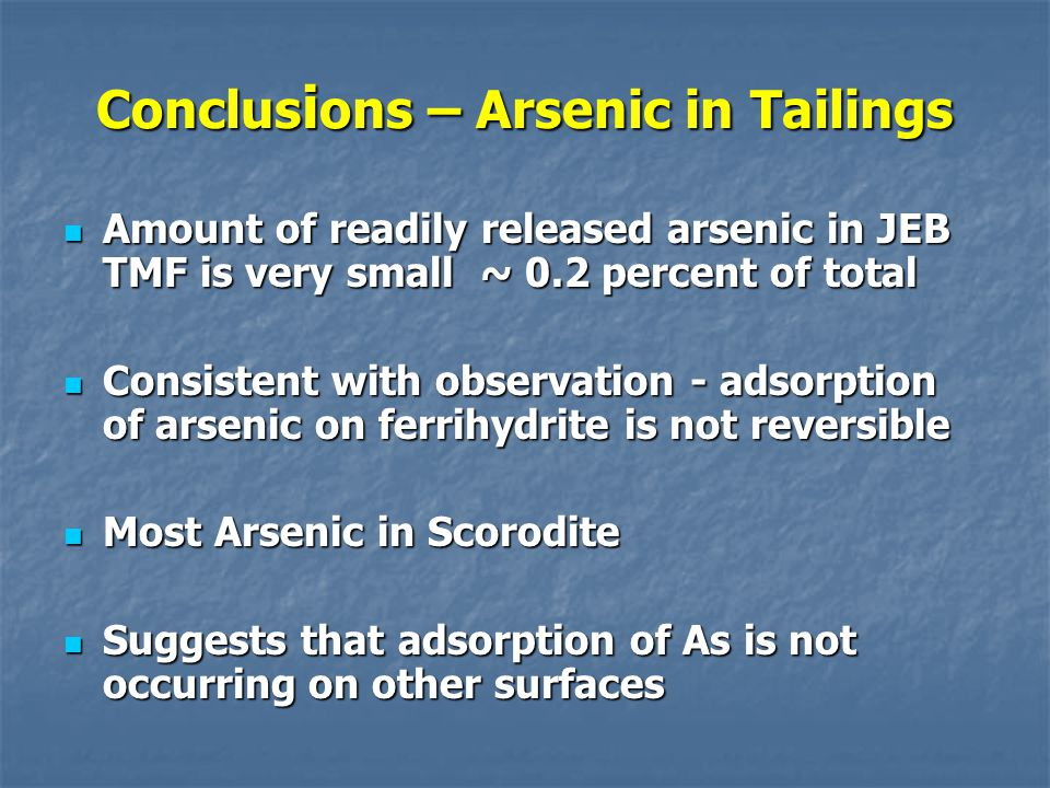 Conclusions – Arsenic in Tailings
