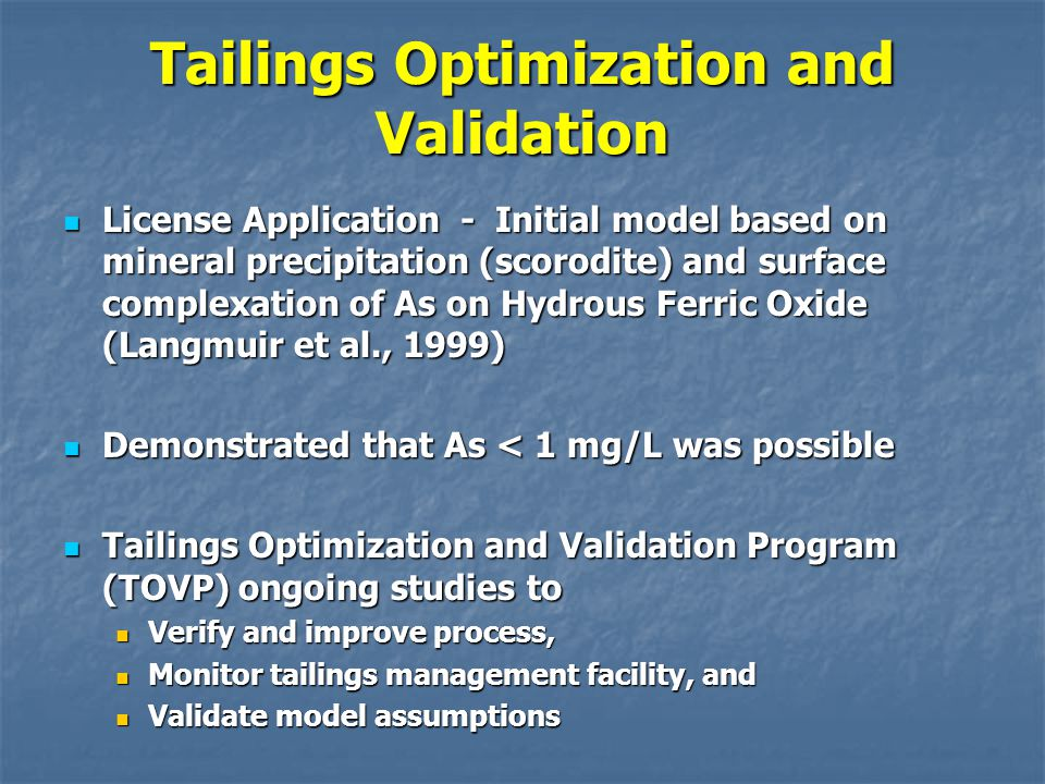 Tailings Optimization and Validation