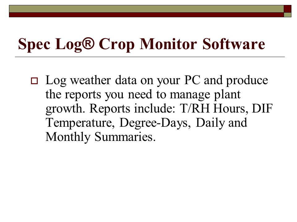 Spec Log® Crop Monitor Software