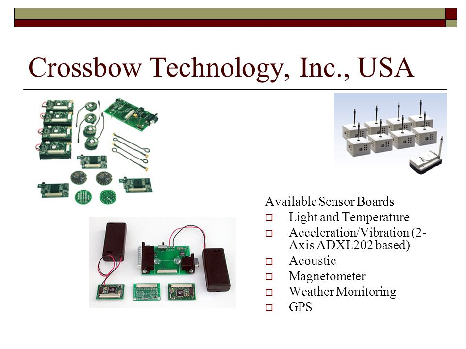 Crossbow Technology, Inc., USA
