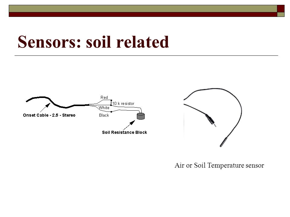 Sensors: soil related Air or Soil Temperature sensor