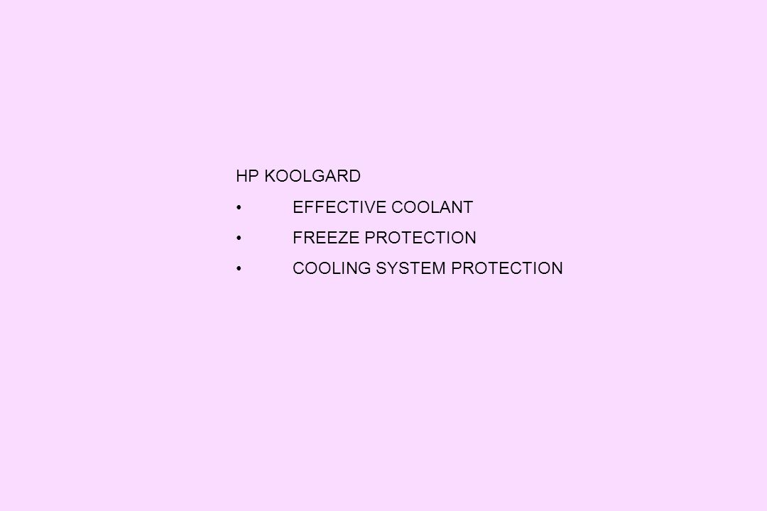 HP KOOLGARD EFFECTIVE COOLANT FREEZE PROTECTION COOLING SYSTEM PROTECTION