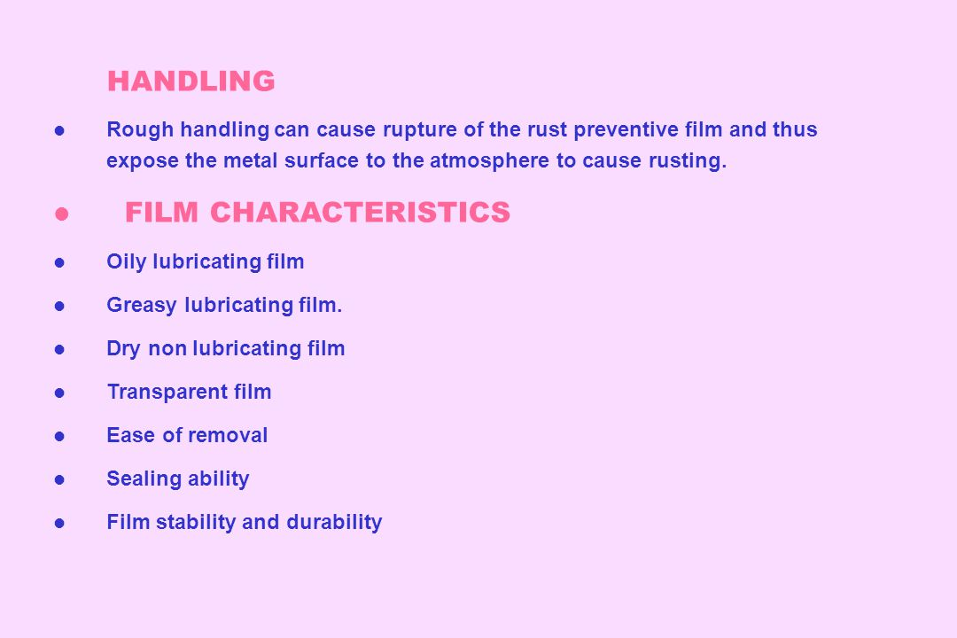 HANDLING FILM CHARACTERISTICS