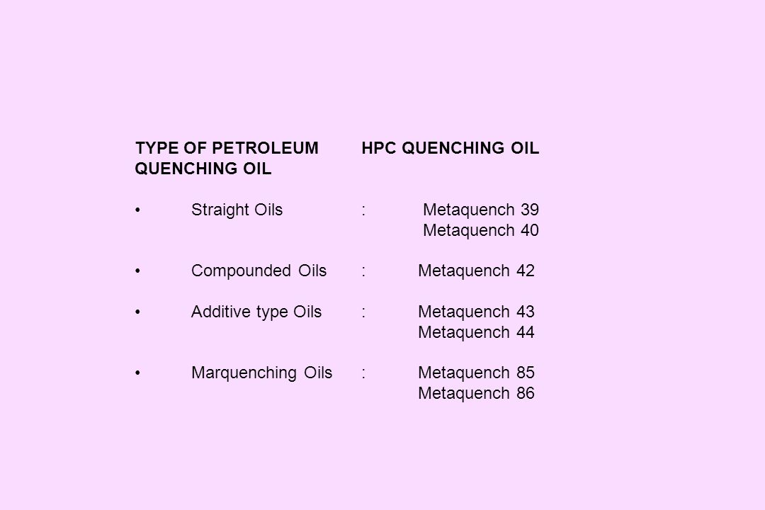 TYPE OF PETROLEUM HPC QUENCHING OIL