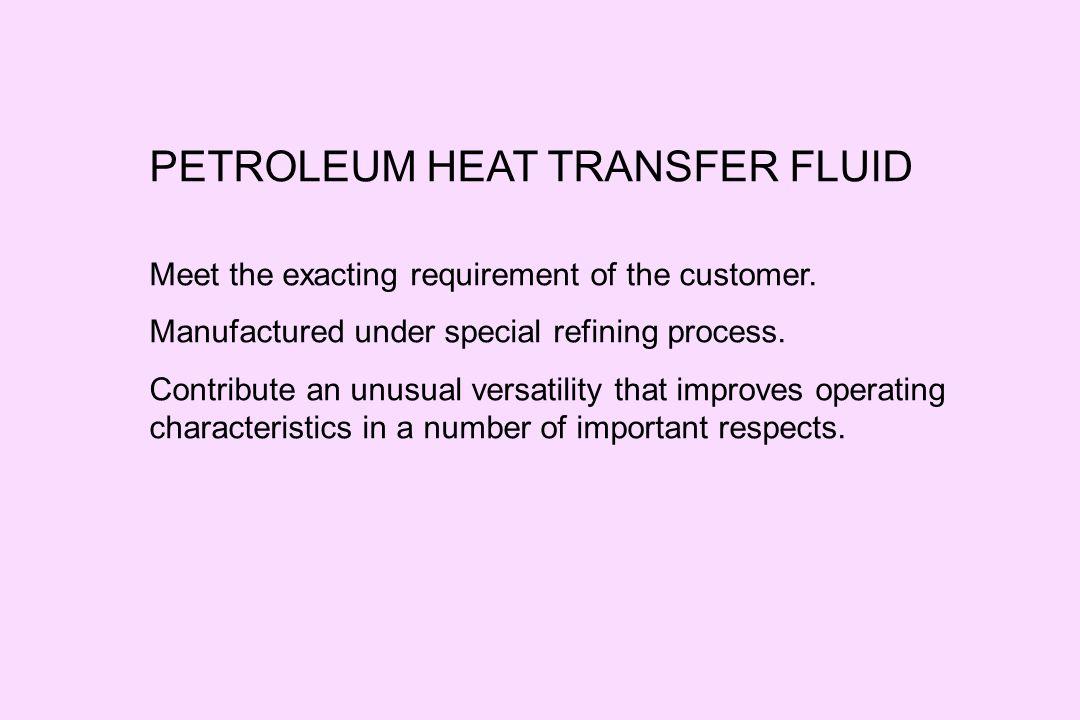 PETROLEUM HEAT TRANSFER FLUID