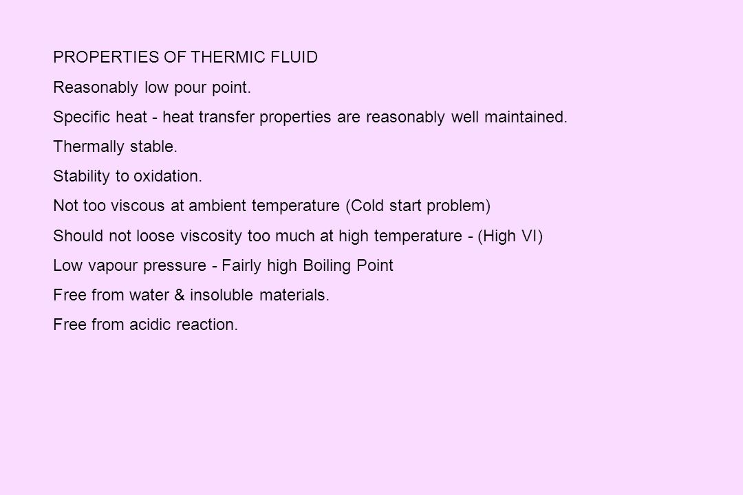 PROPERTIES OF THERMIC FLUID
