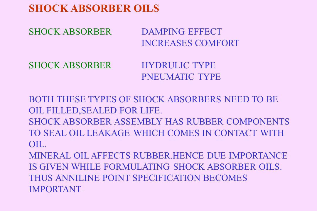 SHOCK ABSORBER OILS SHOCK ABSORBER DAMPING EFFECT INCREASES COMFORT