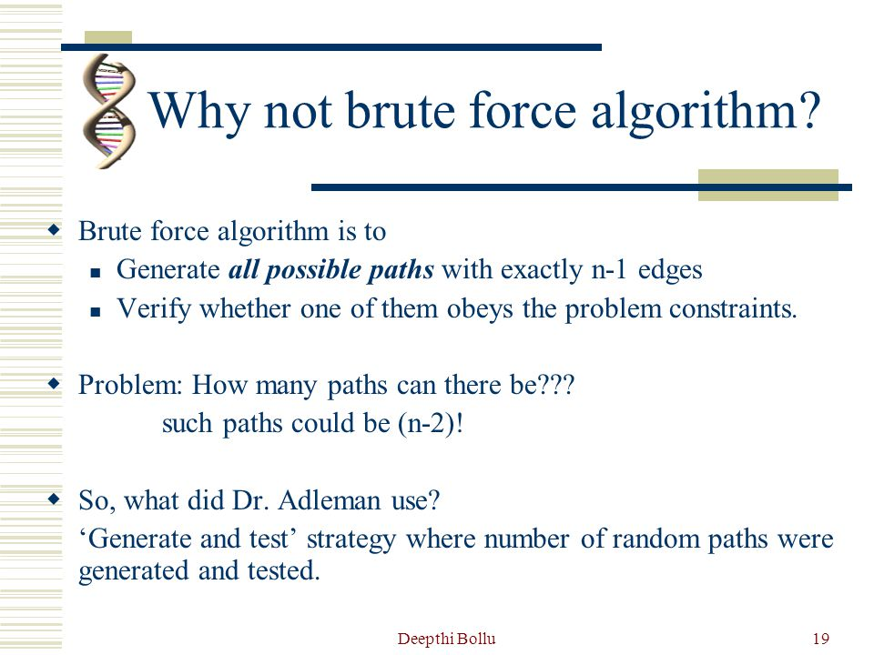 Why not brute force algorithm
