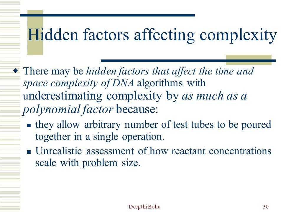 Hidden factors affecting complexity