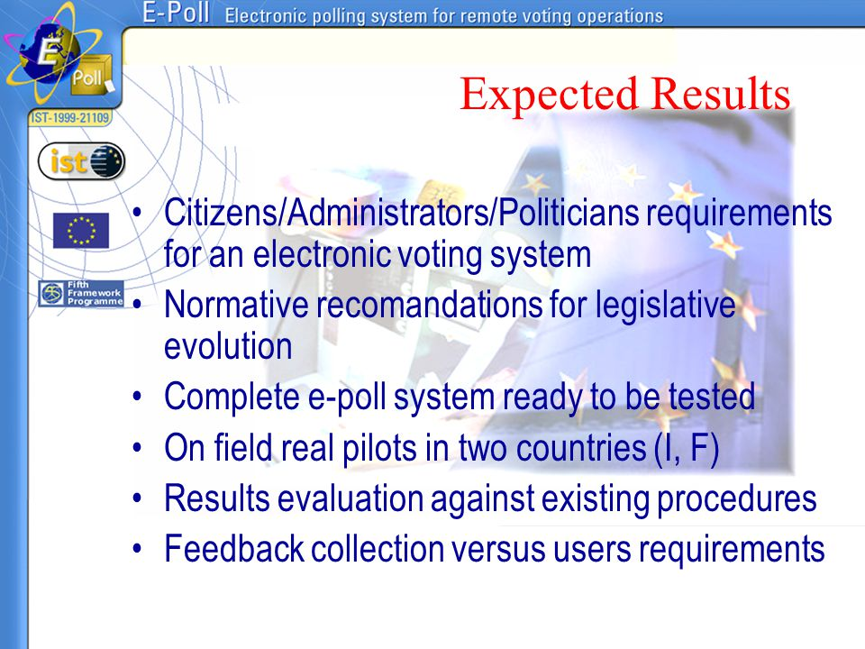 Expected Results Citizens/Administrators/Politicians requirements for an electronic voting system.