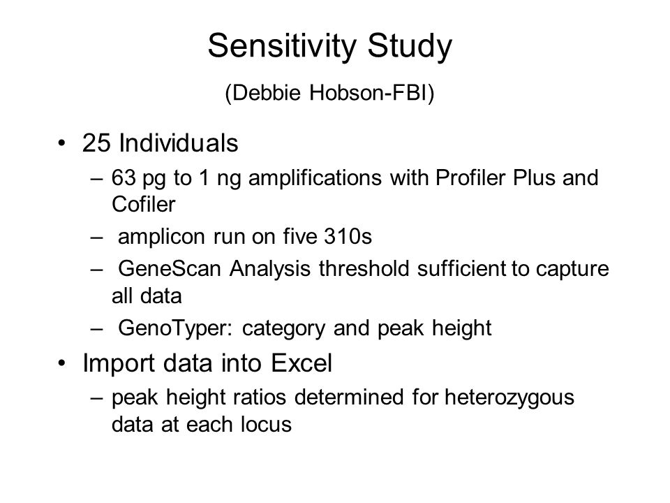 Sensitivity Study (Debbie Hobson-FBI)