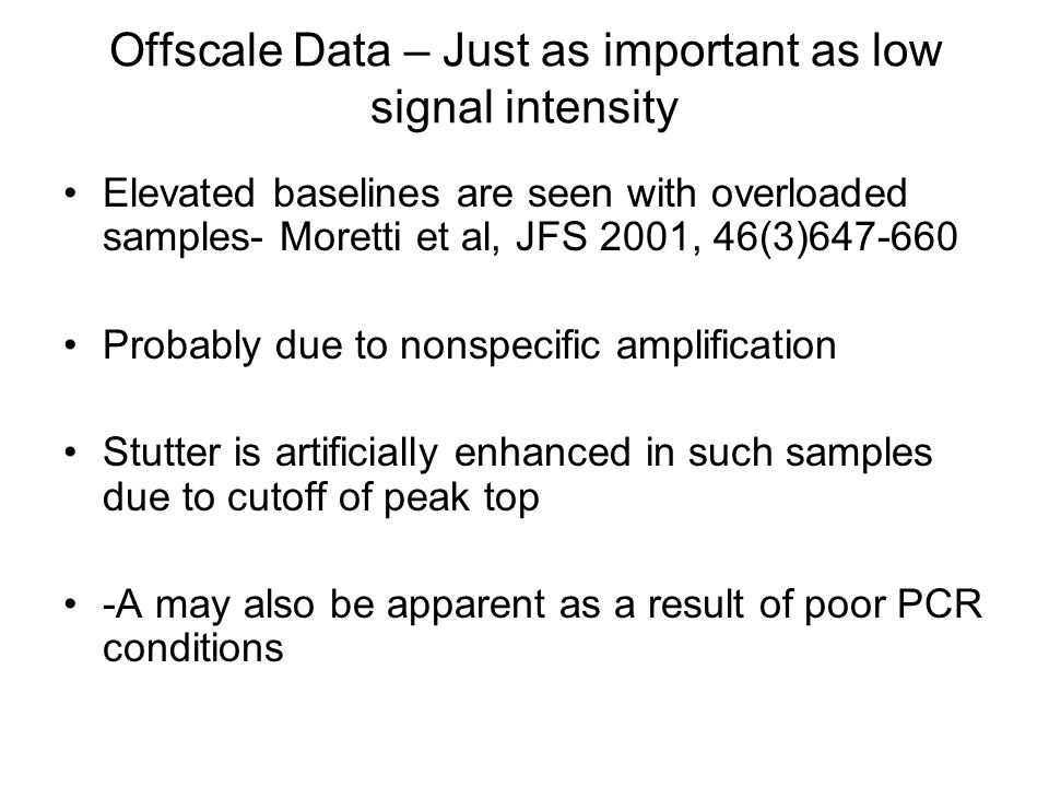 Offscale Data – Just as important as low signal intensity