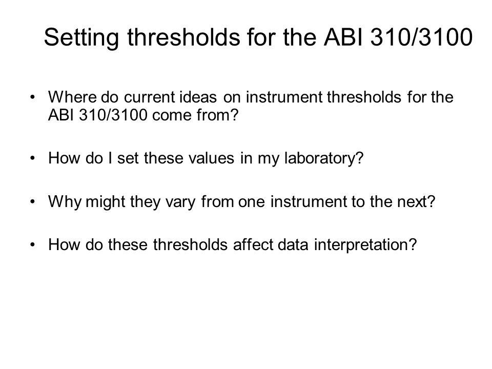 Setting thresholds for the ABI 310/3100