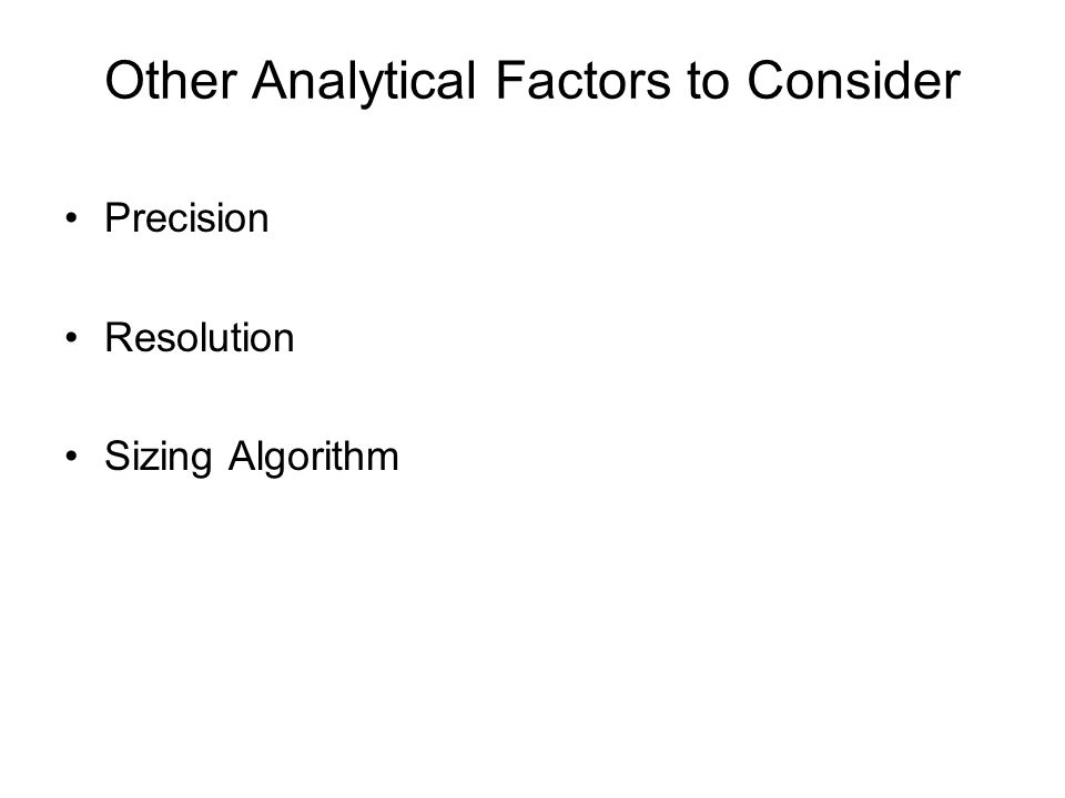 Other Analytical Factors to Consider