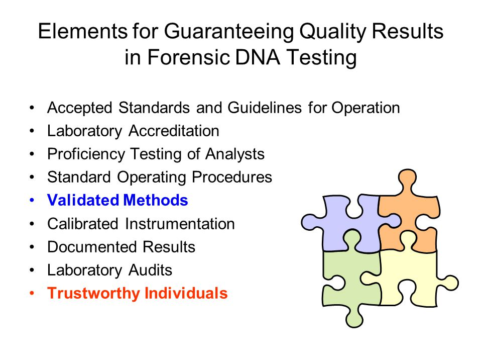 Elements for Guaranteeing Quality Results in Forensic DNA Testing