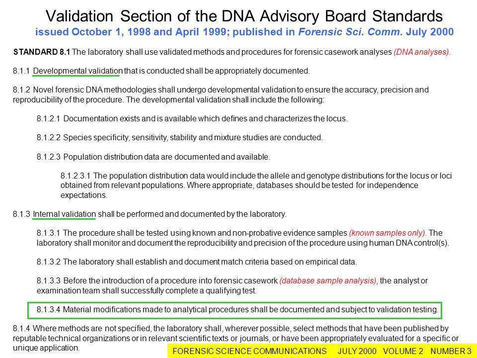 Validation Section of the DNA Advisory Board Standards issued October 1, 1998 and April 1999; published in Forensic Sci. Comm. July 2000