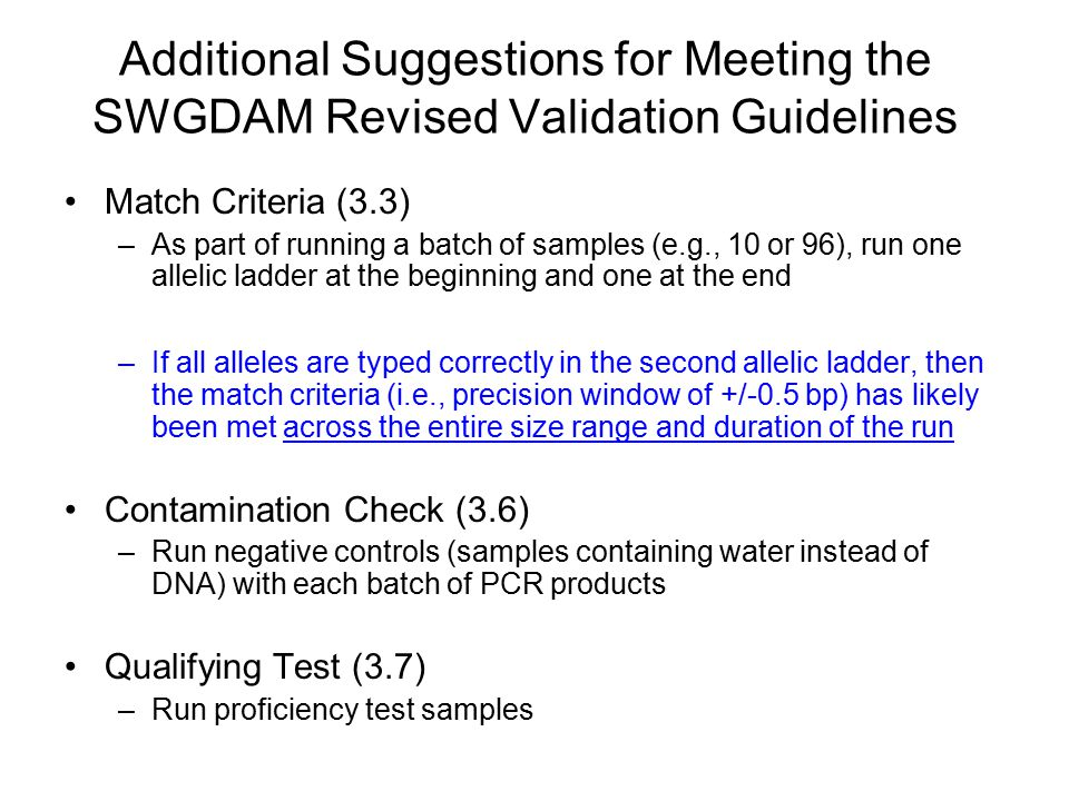 Additional Suggestions for Meeting the SWGDAM Revised Validation Guidelines