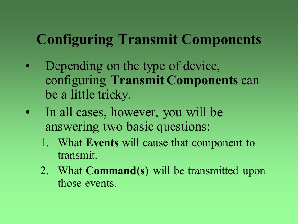 Configuring Transmit Components