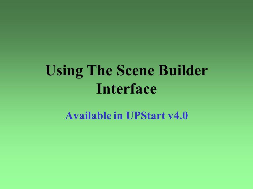 Using The Scene Builder Interface