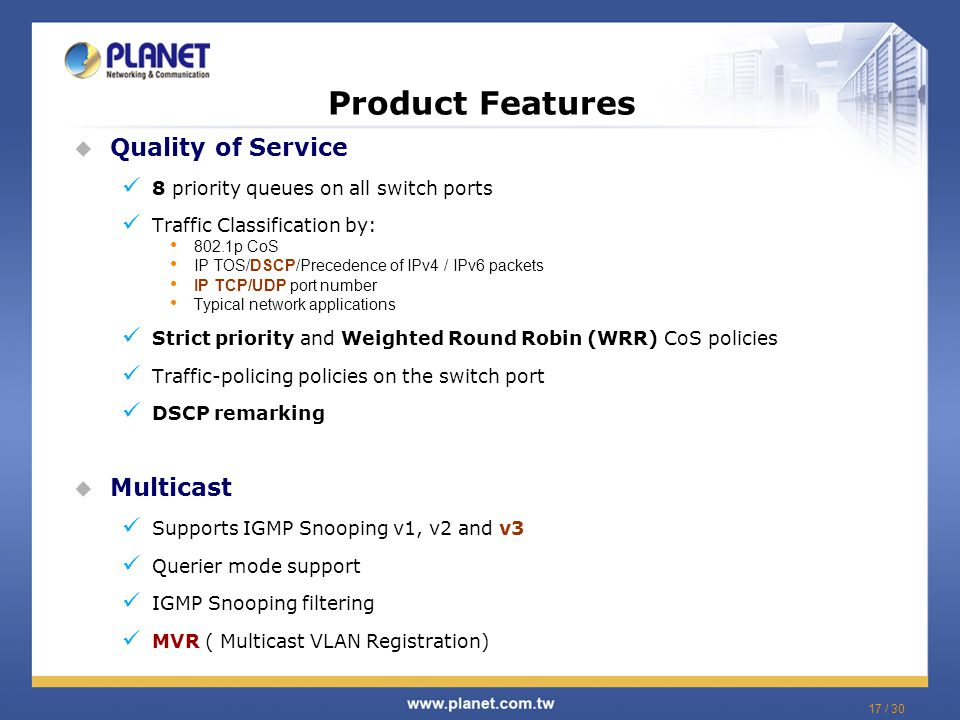 Product Features Quality of Service Multicast