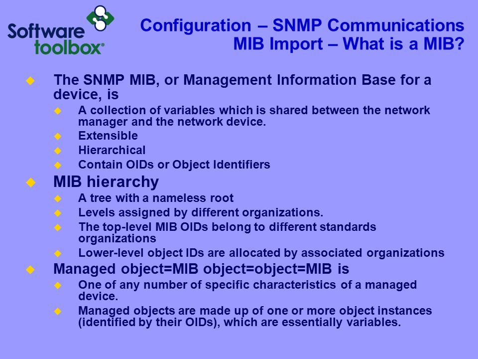 Configuration – SNMP Communications MIB Import – What is a MIB