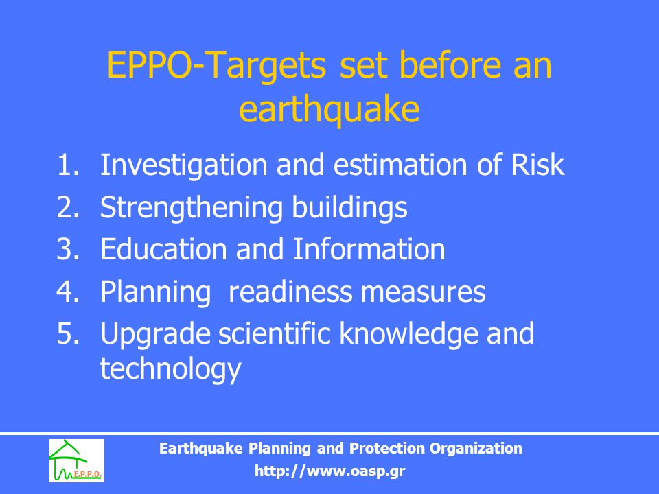 EPPO-Targets set before an earthquake